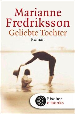 Geliebte Tochter (eBook, ePUB) - Fredriksson, Marianne