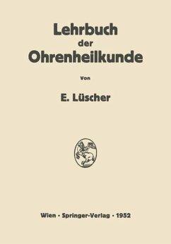Lehrbuch der Ohrenheilkunde - Lüscher, Erhard