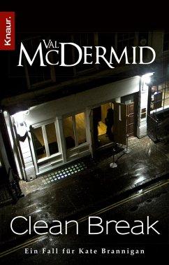 Clean Break / Kate Brannigan Bd.4 (eBook, ePUB) - McDermid, Val