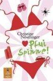 Pfui Spinne! (eBook, ePUB)