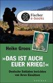 """""""Das ist auch euer Krieg!"""" (eBook, ePUB)"""