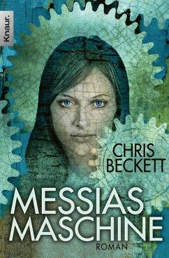 Messias-Maschine (eBook, ePUB) - Beckett, Chris