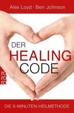 Der Healing Code (eBook, ePUB) - Johnson, Ben; Loyd, Alex