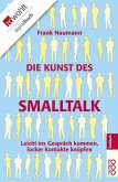 Die Kunst des Smalltalk (eBook, ePUB)