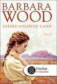 Dieses goldene Land (eBook, ePUB)