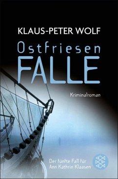 Ostfriesenfalle / Ann Kathrin Klaasen ermittelt Bd.5 (eBook, ePUB) - Wolf, Klaus-Peter