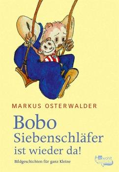 Bobo Siebenschläfer ist wieder da