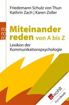 Miteinander reden von A bis Z (eBook, ePUB) - Schulz von Thun, Friedemann; Zach, Kathrin; Zoller, Karen