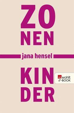 Zonenkinder (eBook, ePUB) - Hensel, Jana