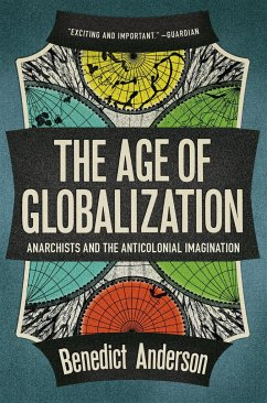 The Age of Globalization - Anderson, Benedict