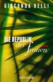 Die Republik der Frauen (eBook, ePUB)