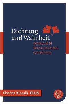 Dichtung und Wahrheit (eBook, ePUB) - Goethe, Johann Wolfgang von