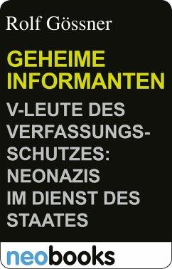 Neobooks - Geheime Informanten(eBook) (eBook, ePUB) - Gössner, Rolf
