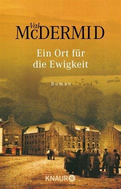 Ein Ort für die Ewigkeit (eBook, ePUB) - McDermid, Val