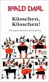 Küsschen, Küsschen! (eBook, ePUB)