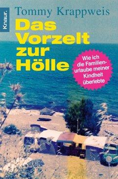 Das Vorzelt zur Hölle (eBook, ePUB) - Krappweis, Tommy