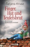 Finger, Hut und Teufelsbrut / Kommissar Siegfried Seifferheld Bd.3 (eBook, ePUB)