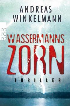 Wassermanns Zorn (eBook, ePUB) - Winkelmann, Andreas
