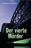 Der vierte Mörder / Klemens Raupach Bd.1 (eBook, ePUB)