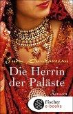 Die Herrin der Paläste / Taj-Mahal-Trilogie Bd.3 (eBook, ePUB)