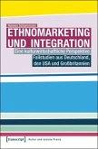 Ethnomarketing und Integration