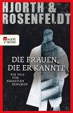 Die Frauen, die er kannte / Sebastian Bergman Bd.2 (eBook, ePUB)