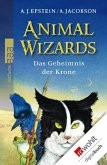 Animal Wizards: Das Geheimnis der Krone (eBook, ePUB)