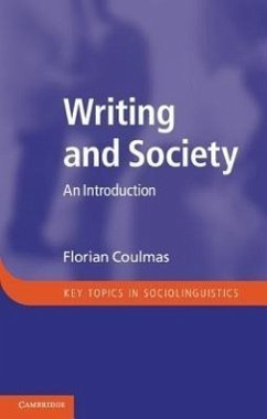 Writing and Society: An Introduction - Coulmas, Florian