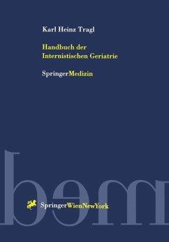 Handbuch der Internistischen Geriatrie - Tragl, Karl H.