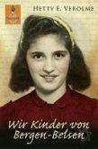 Wir Kinder von Bergen-Belsen (eBook, ePUB)
