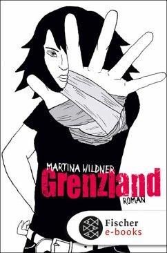 Grenzland (eBook, ePUB) - Wildner, Martina