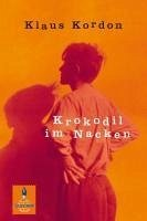 Krokodil im Nacken (eBook, ePUB) - Kordon, Klaus