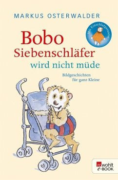 Bobo Siebenschläfer wird nicht müde