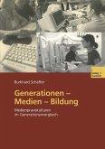 Generationen - Medien - Bildung