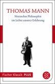 Nietzsches Philosophie im Lichte unserer Erfahrung (eBook, ePUB)