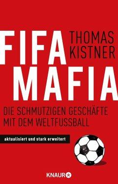 Fifa-Mafia (eBook, ePUB) - Kistner, Thomas