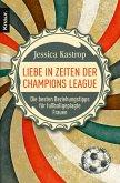Liebe in Zeiten der Champions League (eBook, ePUB)