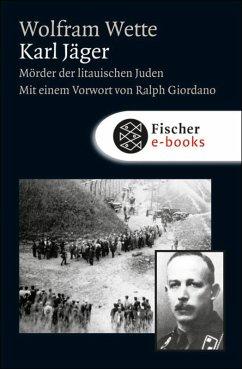 Karl Jäger (eBook, ePUB) - Wette, Wolfram