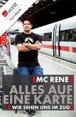 MC Rene. Alles auf eine Karte (eBook, ePUB)