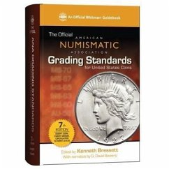 The Official American Numismatic Association Grading Standards for United States Coins - Bressett, Kenneth