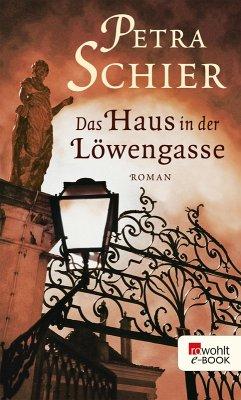 Das Haus in der Löwengasse (eBook, ePUB) - Schier, Petra