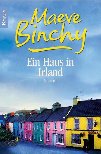 ein haus in irland ebook epub von maeve binchy. Black Bedroom Furniture Sets. Home Design Ideas