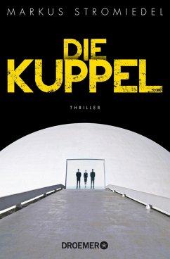 Die Kuppel (eBook, ePUB) - Stromiedel, Markus