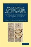 Polychronicon Ranulphi Higden, Monachi Cestrensis - Volume 1