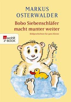 Bobo Siebenschläfer macht munter weiter (eBook, ePUB) - Osterwalder, Markus