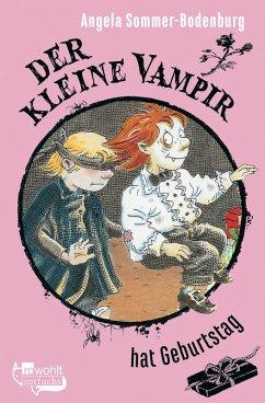 Der kleine Vampir hat Geburtstag / Der kleine Vampir Bd.18 (eBook, ePUB) - Sommer-Bodenburg, Angela