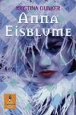 Anna Eisblume (eBook, ePUB)