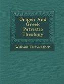 Origen and Greek Patristic Theology