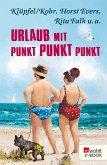 Urlaub mit Punkt Punkt Punkt (eBook, ePUB)