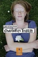 Charlottes Traum (eBook, ePUB) - Kreslehner, Gabi